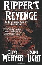 Ripper's Revenge by Shawn Weaver