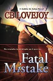 Fatal Mistake by CB Lovejoy