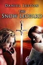The Snow Leopard by Daniel Leston