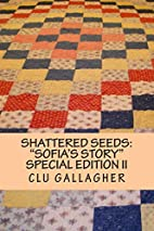 Shattered Seeds:Sofia's Story Special…
