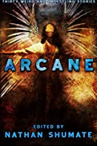 Arcane by Nathan Shumate