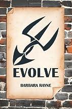 Evolve by Barbara Rayne