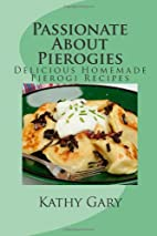 Passionate About Pierogies: Delicious…