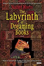 Labyrinth of Dreaming Books: A Novel by…
