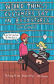 Weird Things Customers Say in Bookstores af…