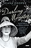 Darling Monster : the letters of Lady Diana Cooper to her son John Julius Norwich, 1939-1952 / Diana Cooper ; edited by John Julius Norwich