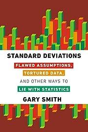 Standard Deviations: Flawed Assumptions,…