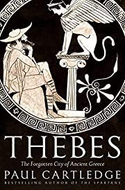 Thebes: The Forgotten City of Ancient Greece…