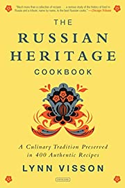 The Russian Heritage Cookbook: A Culinary…
