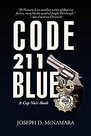 Code 211 Blue av Joseph D McNamara