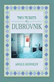 Two Tickets to Dubrovnik