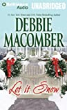 Let it snow / Debbie Macomber ; performed by Sarah Grace