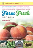 Farm fresh Georgia : the go-to guide to great farmers' markets, farm stands, farms, U-picks, kids' activities, lodging, dining, dairies, festivals, choose-and-cut Christmas trees, vineyards and wineries, and more / Jodi Helmer