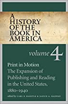 A History of the Book in America: Volume 4:…