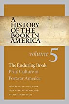 A History of the Book in America: Volume 5:…