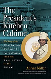 The President's Kitchen Cabinet: The Story…
