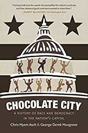 Chocolate City: A History of Race and…