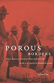 Porous Borders: Multiracial Migrations and…