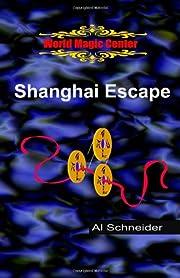 Shanghai Escape – tekijä: Al Schneider