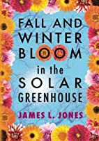 Fall and Winter Bloom in the Solar…