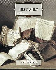 His Family de Ernest Poole