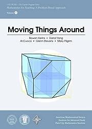 Moving Things Around (IAS/PCMI--The Teacher…