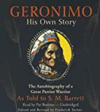 Geronimo, his own story / edited by S.M. Barrett