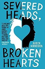 Severed Heads, Broken Hearts – tekijä:…
