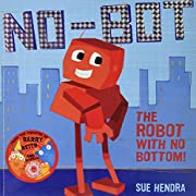 No Bot the Robot With No Bopa by Sue Hendra