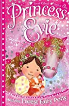 Princess Evie: The Forest Fairy Pony…