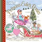 Princess Evie's Ponies: The Magical Winter…