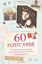 60 Postcards: The Inspirational Story of a…