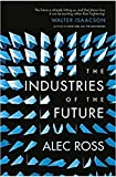 The Industries Of The Future book cover