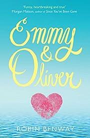 Emmy & Oliver por Robin Benway