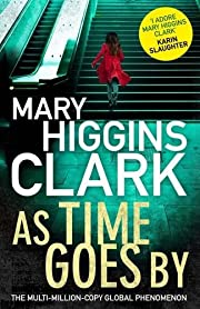 As Time Goes By por Mary Higgins Clark