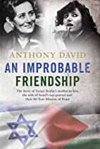 An Improbable Friendship by Anthony David…