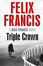 Triple Crown af Felix Francis