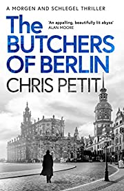 The Butchers of Berlin av Chris Petit