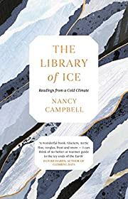 The Library of Ice: Readings from a Cold…
