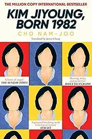 Kim Jiyoung, Born 1982 av Cho Nam-Joo