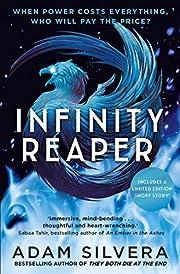Infinity reaper de Adam Silvera