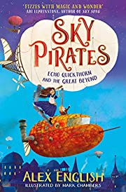 Sky Pirates: Echo Quickthorn and the Great…