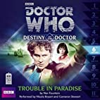 Doctor Who: Trouble in Paradise by Nev…