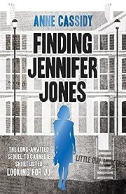 Finding Jennifer Jones por Anne Cassidy
