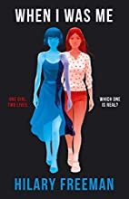 When I Was Me by Hilary Freeman