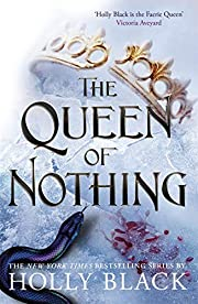 The Queen of Nothing por Holly Black