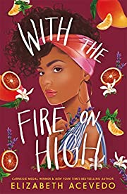 With the Fire on High: From the winner of…
