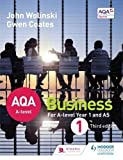 AQA A Level Business 1 Third Edition (Wolinski & Coates)