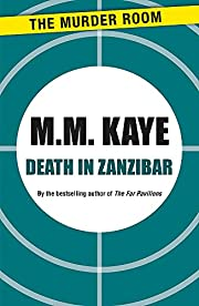 Death in Zanzibar av M. M. Kaye