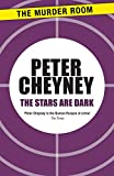 The stars are dark / by Peter Cheyney